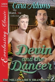 Devin and the Dancer ebook by Cara Adams