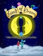 Land of Dreams: Billy Meets the Bedtime Buddies ebook by Ali Becerra
