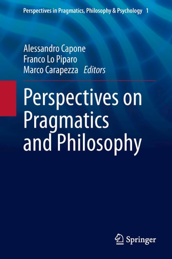 Perspectives on Pragmatics and Philosophy ebook by