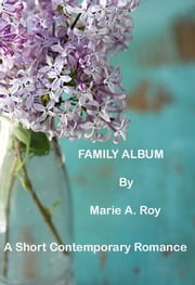 Family Album ebook by Marie Roy