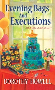 Evening Bags and Executions ebook by Dorothy Howell
