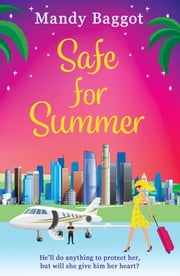 Safe for Summer ebook by Mandy Baggot