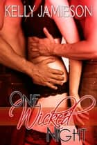 One Wicked Night ebook by