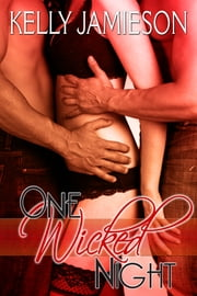 One Wicked Night ebook by Kelly Jamieson