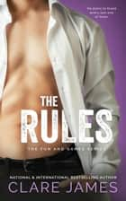The Rules ebook by Clare James