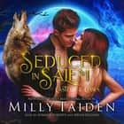 Seduced in Salem audiobook by Milly Taiden