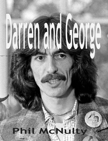 'Darren and George' ebook by Phil McNulty