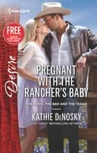 Pregnant with the Rancher's Baby - Reclaimed by the Rancher ebook by Kathie DeNosky, Janice Maynard