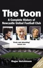The Toon ebook by Roger Hutchinson