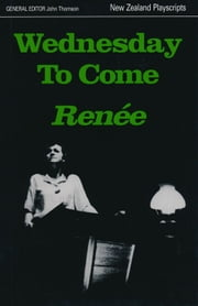 Wednesday to Come ebook by Renée,John Thomson