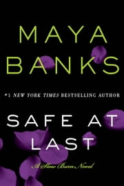 Safe at Last - A Slow Burn Novel ebook by Maya Banks