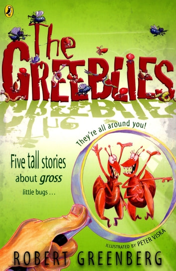 The Greeblies ebook by Robert Greenberg
