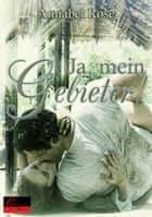 Ja, mein Gebieter! ebook by Annabel Rose