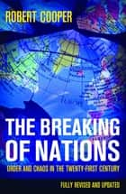 The Breaking of Nations ebook by Robert Cooper