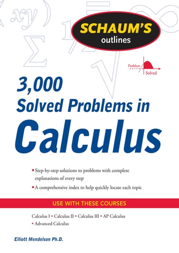 Schaums 3000 solved problems in calculus ebook by elliott schaums 3000 solved problems in calculus ebook by elliott mendelson fandeluxe Image collections