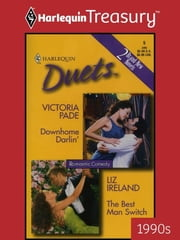Downhome Darlin' & The Best Man Switch: Downhome Darlin'\The Best Man Switch ebook by Victoria Pade,Liz Ireland