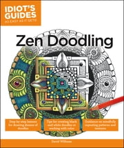 Idiot's Guides: Zen Doodling ebook by David Williams