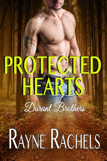 Protected Hearts ebook by Rayne Rachels