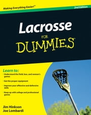 Lacrosse For Dummies ebook by Hinkson, James