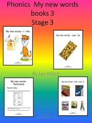 Phonics My New Words Books 3 ebook by Ian Mitch