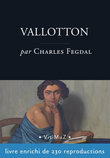 Vallotton ebook by Charles Fegdal