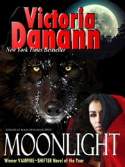 Moonlight - Knights of Black Swan, #4 ebook by Victoria Danann