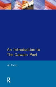An Introduction to The Gawain-Poet ebook by Ad Putter