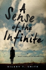 A Sense of the Infinite ebook by Hilary T. Smith