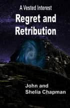 Roses and regret blood of the rainbow ii ebook by shelia chapman regret and retribution ebook by john chapman shelia chapman fandeluxe Document