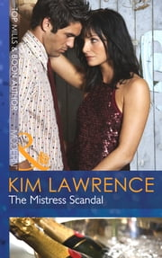 The Mistress Scandal (Mills & Boon Modern) ebook by Kim Lawrence