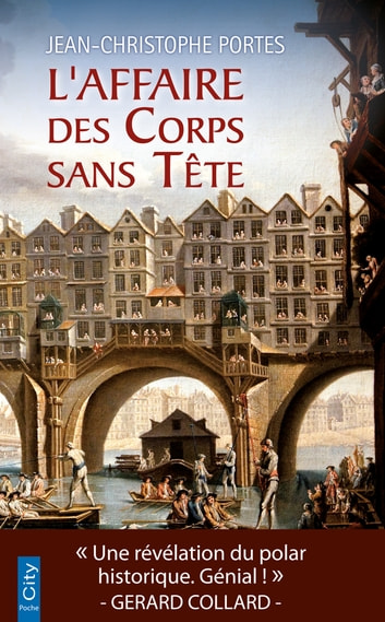 L'Affaire des Corps sans Tête ebook by Jean-Christophe Portes