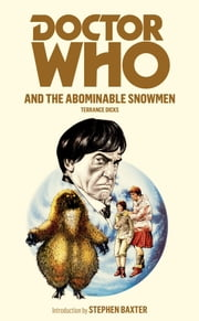 Doctor Who and the Abominable Snowmen ebook by Terrance Dicks