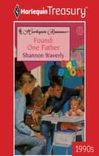 Found: One Father eBook by Shannon Waverly