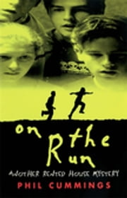 On The Run ebook by Phil Cummings