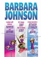 Barbara Johnson 3-in-1 ebook by Barbara Johnson