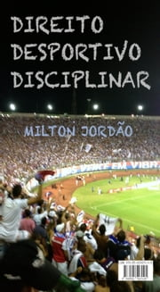 Direito Desportivo Disciplinar ebook by Kobo.Web.Store.Products.Fields.ContributorFieldViewModel