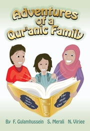 Adventures of a Qur'anic Family ebook by Fatema Gulamhussein,Shaheen Merali,Nazmina Virjee