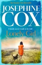 Lonely Girl ebook by