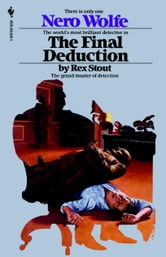 The Final Deduction ebook by Rex Stout