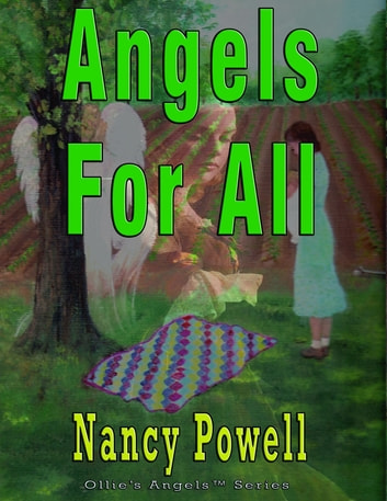 Angels for All - Ollie's Angels Series ebook by Nancy Powell
