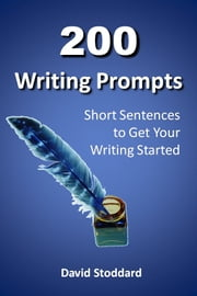 200 Writing Prompts ebook by David Stoddard
