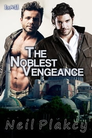 The Noblest Vengeance ebook by Neil Plakcy