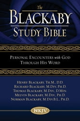 NKJV, The Blackaby Study Bible, eBook - Personal Encounters with God Through His Word ebook by