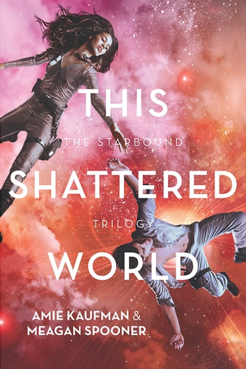 This Shattered World ebook by Amie Kaufman,Meagan Spooner