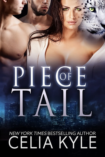 Piece of Tail ebook by Celia Kyle