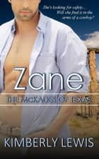 Zane (The McKades of Texas, Book 1) ebook by Kimberly Lewis
