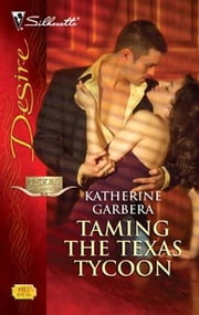Taming the Texas Tycoon ebook by Katherine Garbera