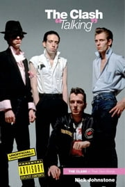 The Clash: Talking ebook by Nick Johnstone