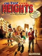 In the Heights (Songbook) ebook by Lin-Manuel Miranda