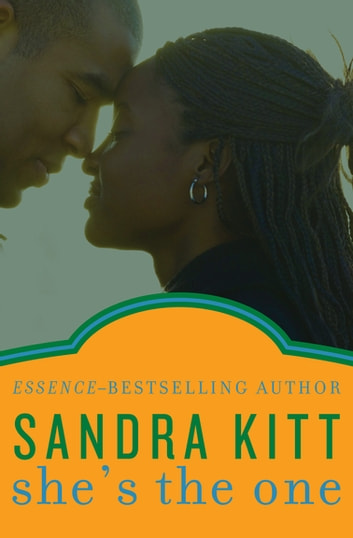 She's the One ebook by Sandra Kitt